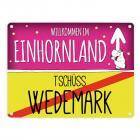 Willkommen im Einhornland - Tschüss Wedemark Einhorn Metallschild