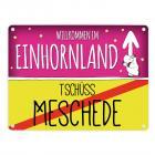 Willkommen im Einhornland - Tschüss Meschede Einhorn Metallschild