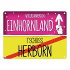 Willkommen im Einhornland - Tschüss Herborn Einhorn Metallschild