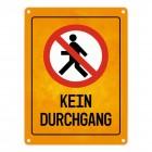 Kein Durchgang Warn- und Hinweisschild in Gelb/Schwarz mit Piktogramm