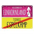 Willkommen im Einhornland - Tschüss Espelkamp Einhorn Metallschild