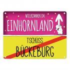 Willkommen im Einhornland - Tschüss Bückeburg Einhorn Metallschild