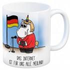 Kaffeebecher mit Einhorn Politikerin Motiv und Spruch: Das Internet ...