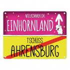 Willkommen im Einhornland - Tschüss Ahrensburg Einhorn Metallschild