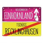 Willkommen im Einhornland - Tschüss Recklinghausen Einhorn Metallschild