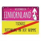 Willkommen im Einhornland - Tschüss Rotenburg an der Wümme Einhorn Metallschild