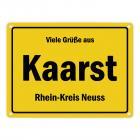 Viele Grüße aus Kaarst, Rhein-Kreis Neuss Metallschild