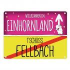 Willkommen im Einhornland - Tschüss Fellbach Einhorn Metallschild