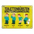 Metallschild mit Spruch: Toilettenbürstenbenutzungsanweisung