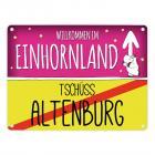 Willkommen im Einhornland - Tschüss Altenburg Einhorn Metallschild