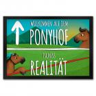 Willkommen auf dem Ponyhof Fußmatte mit Pferde Motiv