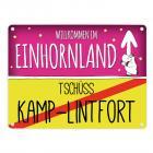 Willkommen im Einhornland - Tschüss Kamp-Lintfort Einhorn Metallschild