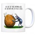 Kaffeebecher mit Mistkäfer Motiv und Spruch: Ach wie gut, dass niemand weiß, ...