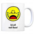 Kaffeebecher mit Spruch: Ich will nach Hause!