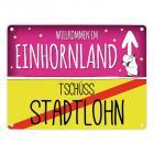 Willkommen im Einhornland - Tschüss Stadtlohn Einhorn Metallschild