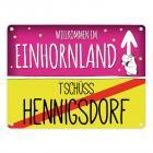 Willkommen im Einhornland - Tschüss Hennigsdorf Einhorn Metallschild