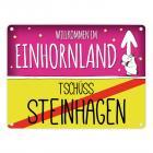 Willkommen im Einhornland - Tschüss Steinhagen Einhorn Metallschild