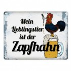 Zapfhahn Metallschild mit Spruch: Mein Lieblingstier ist der Zapfhahn