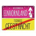 Willkommen im Einhornland - Tschüss Geesthacht Einhorn Metallschild