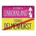 Willkommen im Einhornland - Tschüss Delmenhorst Einhorn Metallschild