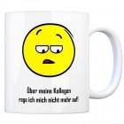 Kaffeebecher mit Spruch: Über meine Kollegen rege ich mich ...