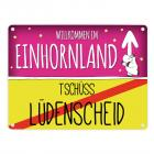 Willkommen im Einhornland - Tschüss Lüdenscheid Einhorn Metallschild