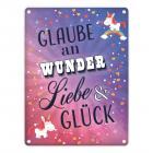 Glaube an Wunder, Liebe & Glück Blechschild mit Einhorn-Motiv in 15x20 cm