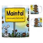 Maintal - Einfach die geilste Stadt der Welt Kaffeebecher