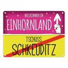 Willkommen im Einhornland - Tschüss Schkeuditz Einhorn Metallschild