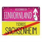 Willkommen im Einhornland - Tschüss Sachsenheim Einhorn Metallschild