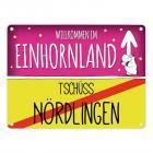 Willkommen im Einhornland - Tschüss Nördlingen Einhorn Metallschild