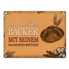 Metallschild mit Spruch: Hier wohnt ein Bäcker - mit seinem ...