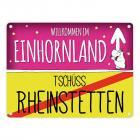 Willkommen im Einhornland - Tschüss Rheinstetten Einhorn Metallschild