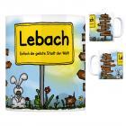 Lebach - Einfach die geilste Stadt der Welt Kaffeebecher