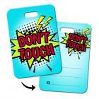 Dont touch! Gepäckanhänger mit Comic Motiv