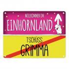 Willkommen im Einhornland - Tschüss Grimma Einhorn Metallschild