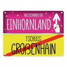 Willkommen im Einhornland - Tschüss Großenhain Einhorn Metallschild