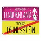 Willkommen im Einhornland - Tschüss Taunusstein Einhorn Metallschild