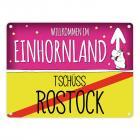Willkommen im Einhornland - Tschüss Rostock Einhorn Metallschild
