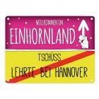 Willkommen im Einhornland - Tschüss Lehrte bei Hannover Einhorn Metallschild