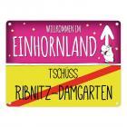 Willkommen im Einhornland - Tschüss Ribnitz-Damgarten Einhorn Metallschild