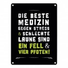 Beste Medizin gegen Stress Blechschild in 15x20 cm