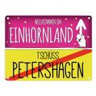 Willkommen im Einhornland - Tschüss Petershagen Einhorn Metallschild