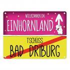 Willkommen im Einhornland - Tschüss Bad Driburg Einhorn Metallschild