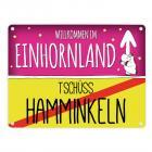 Willkommen im Einhornland - Tschüss Hamminkeln Einhorn Metallschild