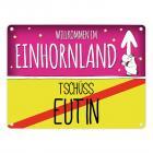 Willkommen im Einhornland - Tschüss Eutin Einhorn Metallschild