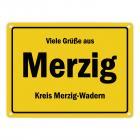Viele Grüße aus Merzig (Saar), Kreis Merzig-Wadern Metallschild
