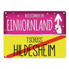 Willkommen im Einhornland - Tschüss Hildesheim Einhorn Metallschild