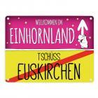 Willkommen im Einhornland - Tschüss Euskirchen Einhorn Metallschild