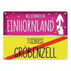 Willkommen im Einhornland - Tschüss Gröbenzell Einhorn Metallschild